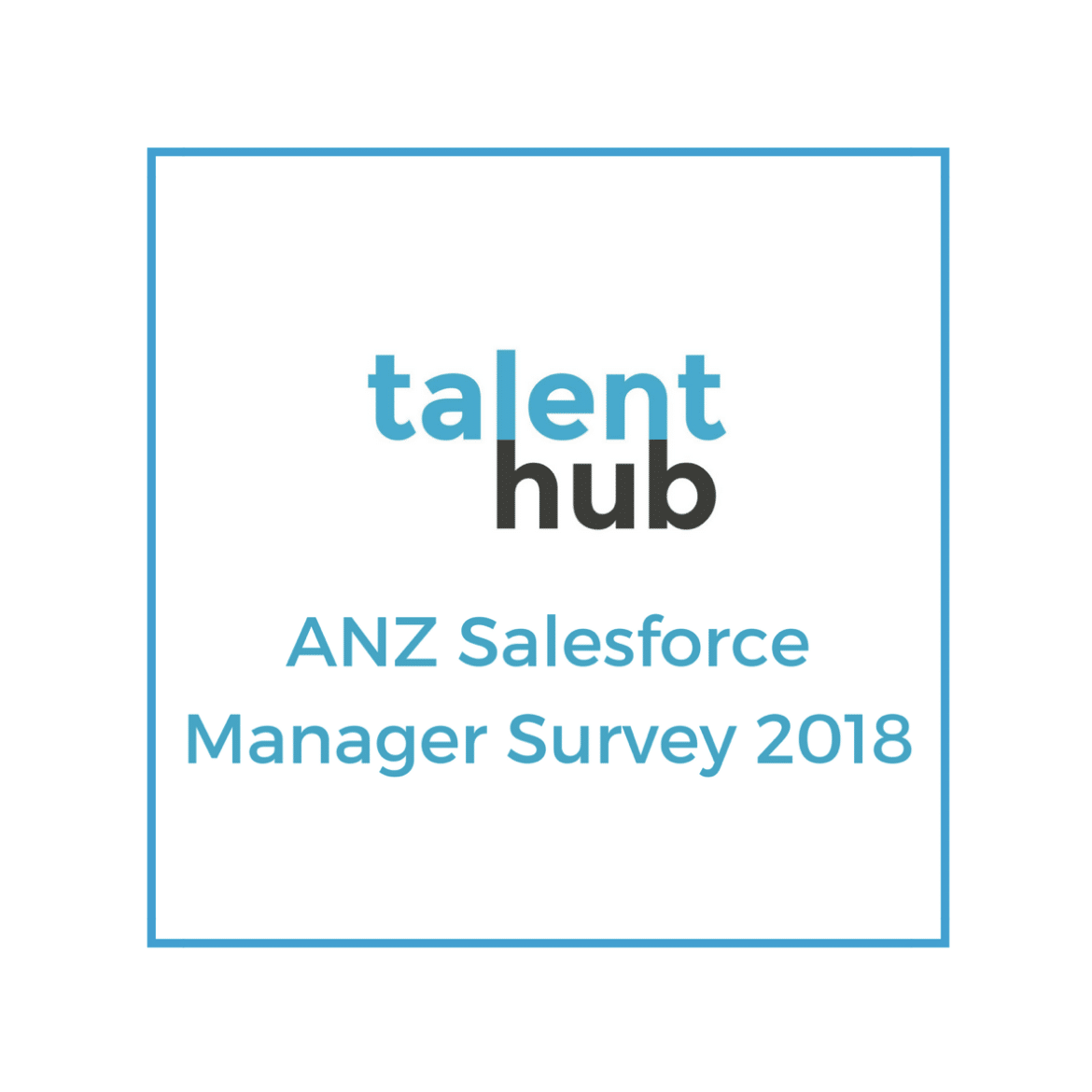Salesforce Manager Survey ANZ 2018